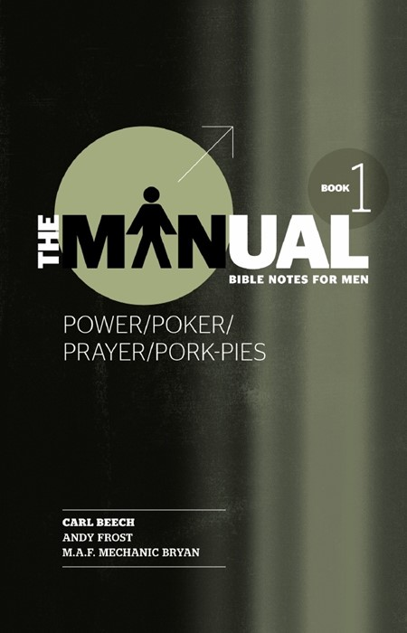 The Manual - Book 1 - Power/Poker/Prayer/Pork Pies