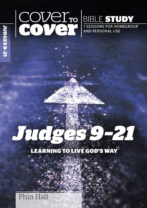 Cover To Cover Bible Study: Judges 9-21 (Paperback)