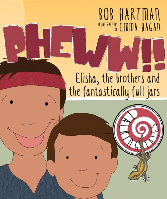 Pheww!! Elisha, the Brothers And The Fantastically Full Jars (Paperback)