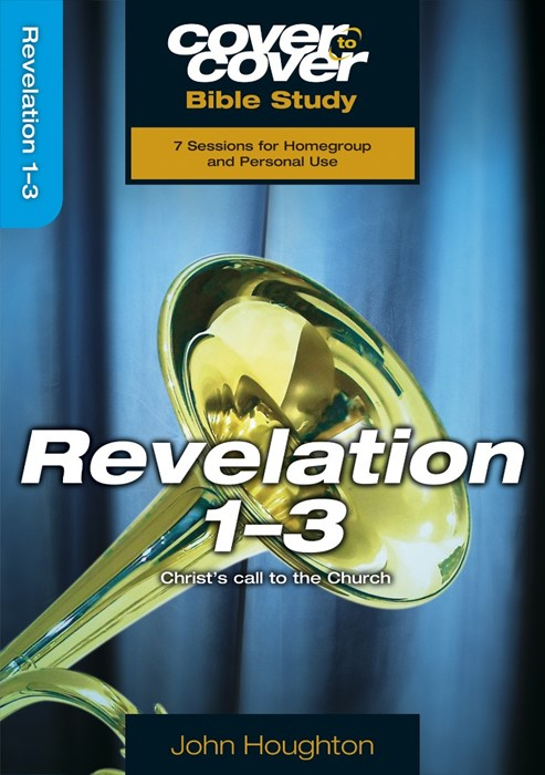 Cover To Cover Bible Study: Revelation 1-3 (Paperback)