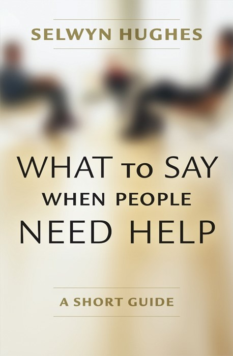 What To Say When People Need Help (Paperback)
