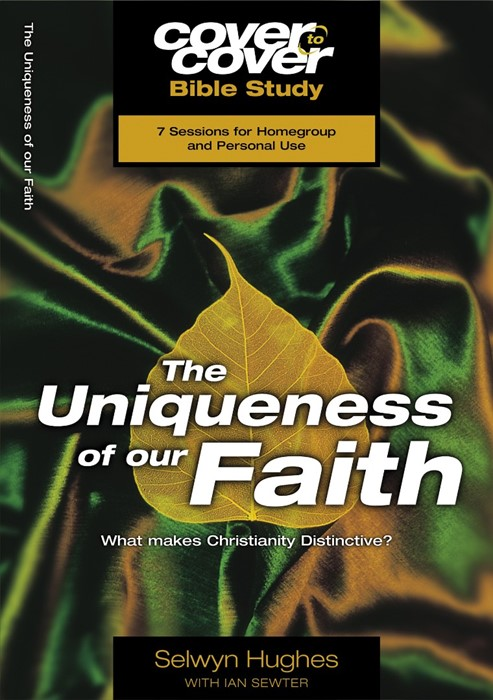 The Cover to Cover Bible Study: Uniqueness Of Our Faith (Paperback)