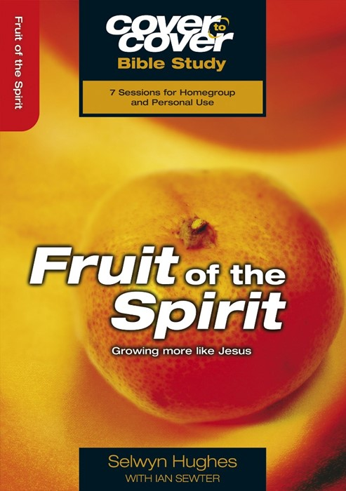 Cover to Cover Bible Study: Fruit Of The Spirit (Paperback)