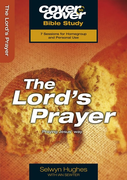 The Cover To Cover Bible Study: Lord's Prayer (Paperback)