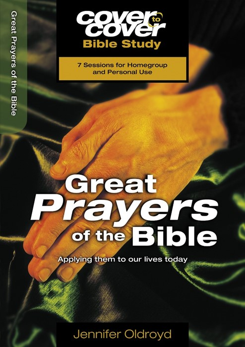 Cover To Cover Bible Study: Great Prayers Of The Bible (Paperback)