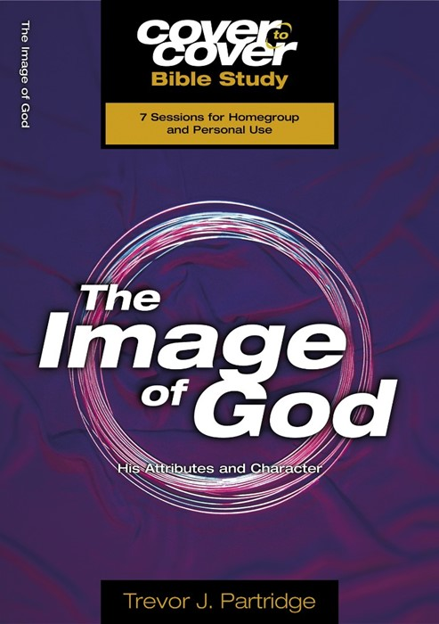 The Cover To Cover Bible Study: Image Of God (Paperback)