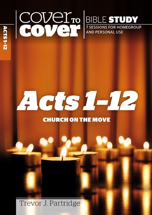 Cover To Cover Bible Study: Acts 1-12 (Paperback)
