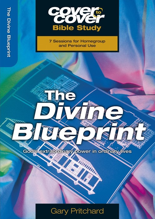 The Cover To Cover Bible Study: Divine Blueprint (Paperback)