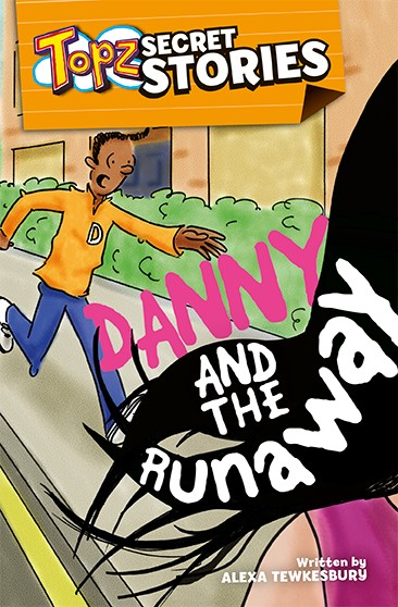 Topz Secret Stories - Danny And The Runaway (Paperback)