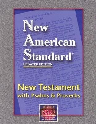 NASB New Testament With Psalms And Proverbs (Bonded Leather)