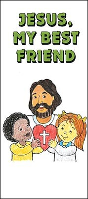 Jesus My Best Friend    Tract (Pack Of 25) (Poster)