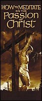 How To Meditate On The Passion Of Christ   Tract (Pack Of 10 (Tracts)