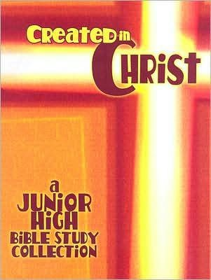 Created In Christ (Paperback)