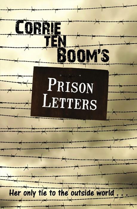 Corrie Ten Boom's Prison Letters (Paperback)