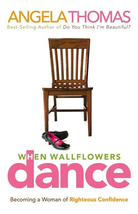 When Wallflowers Dance (Paperback)