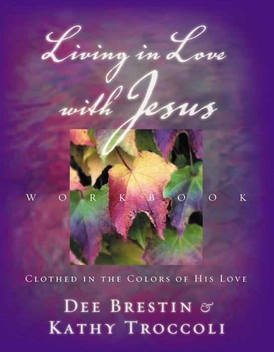 Living in Love With Jesus Workbook (Paperback)