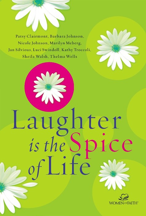 Laughter is the Spice of Life (Paperback)