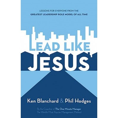 Lead Like Jesus (Paperback)