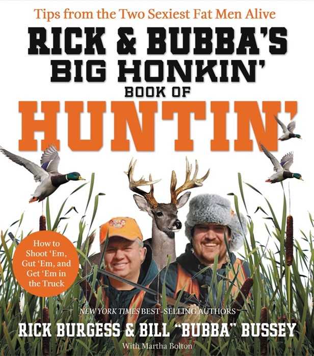 Rick and Bubba's Big Honkin' Book of Huntin' (Paperback)