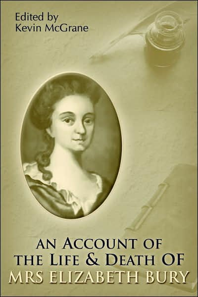 An Account Of The Life & Death Of Mrs. Elizabeth Bury (Paperback)