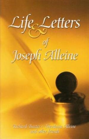 Life And Letters Of Joseph Alleine