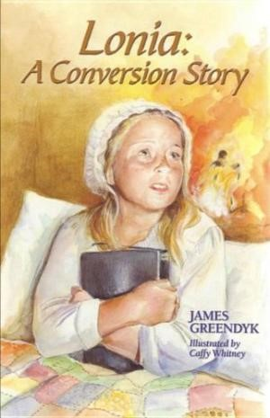 Lonia: A Conversion Story (Paperback)