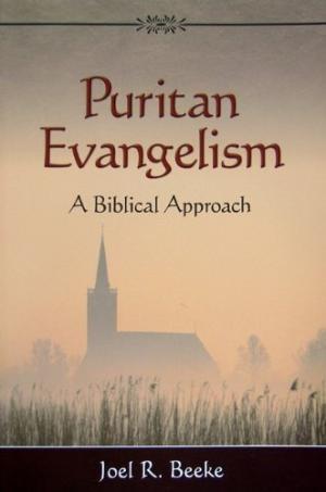 Puritan Evangelism: A Biblical Approach (Paperback)