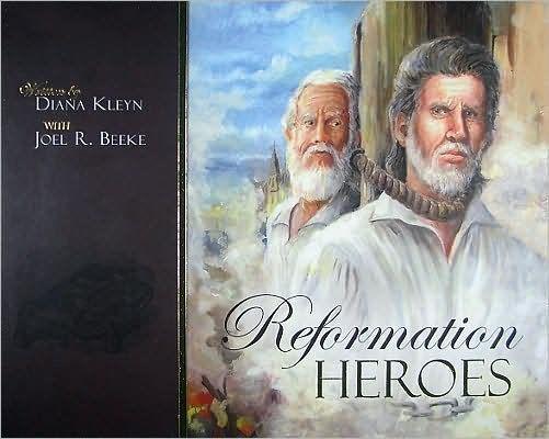 Reformation Heroes (Paper Back)