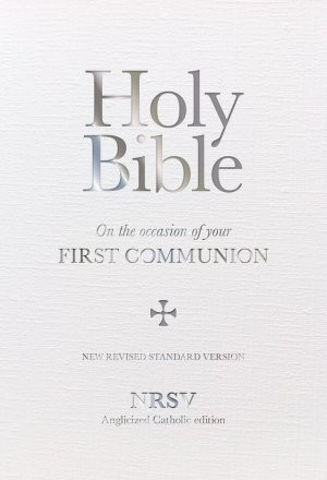 NRSV Anglicised First Communion Bible Gift Edition (Hard Cover)
