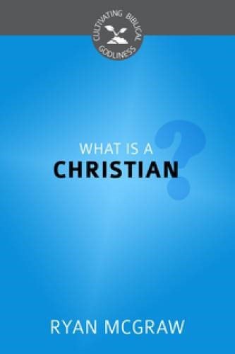 What Is A Christian? (Paperback)