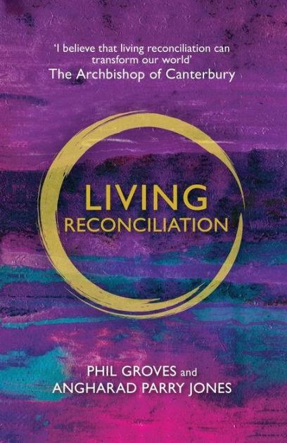 Living Reconciliation (Paper Back)