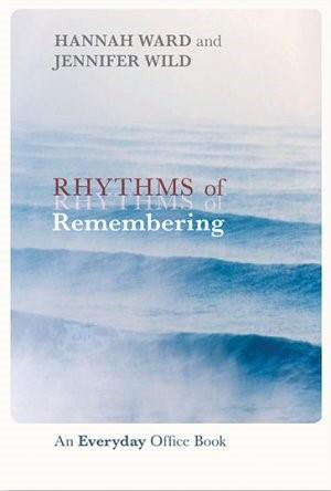 Rhythms Of Remembering (Paper Back)