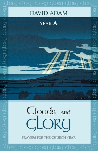 Clouds And Glory: Year A (Paper Back)