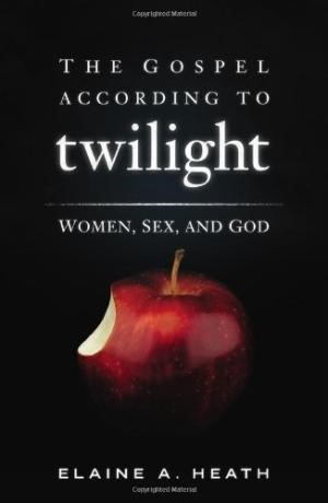 The Gospel According To Twilight (Paperback)