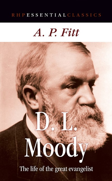 The Life of D L Moody (Paperback)