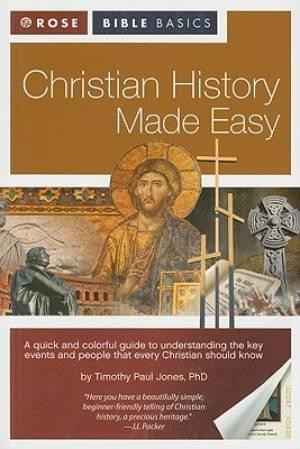 Rose Bible Basics: Christian History Made Easy (Paperback)