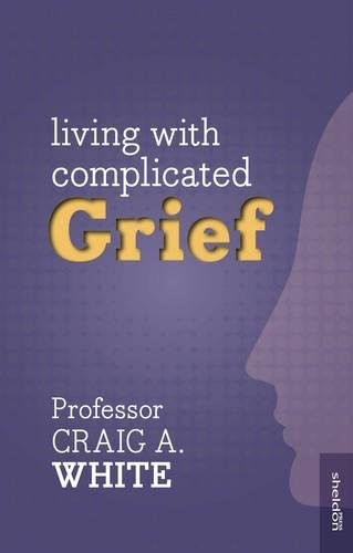 Living With Complicated Grief (Paperback)