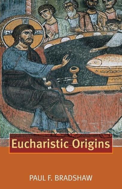 Eucharistic Origins (Paper Back)