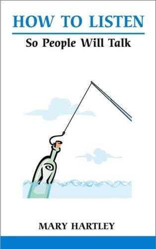 How To Listen So That People Will Talk (Paperback)