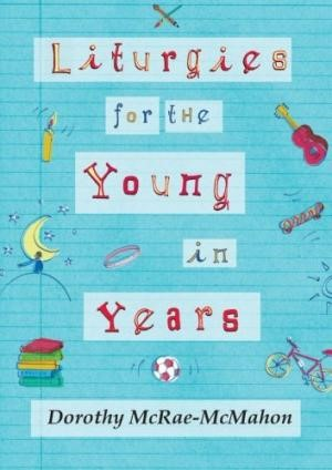 Liturgies For The Young In Years (Paper Back)