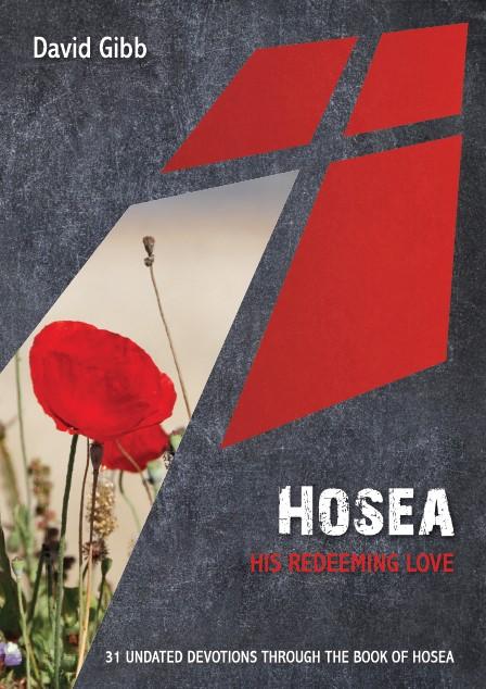 Hosea: His Redeeming Love (Paperback)