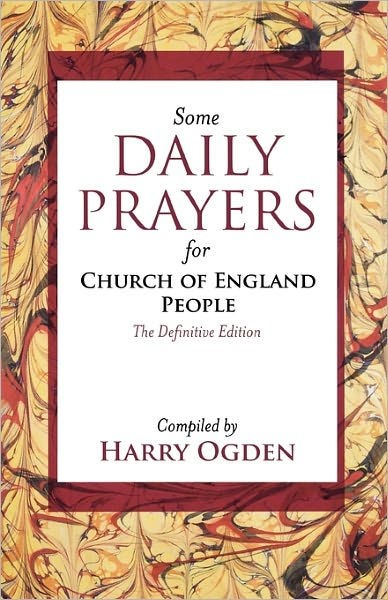 Some Daily Prayers For Church Of England People (Paper Back)