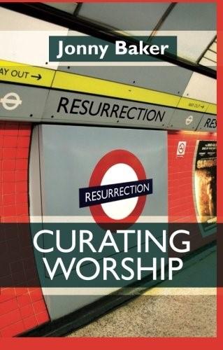 Curating Worship (Paperback)