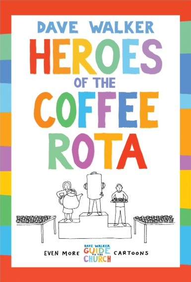 Heroes of the Coffee Rota (Paperback)