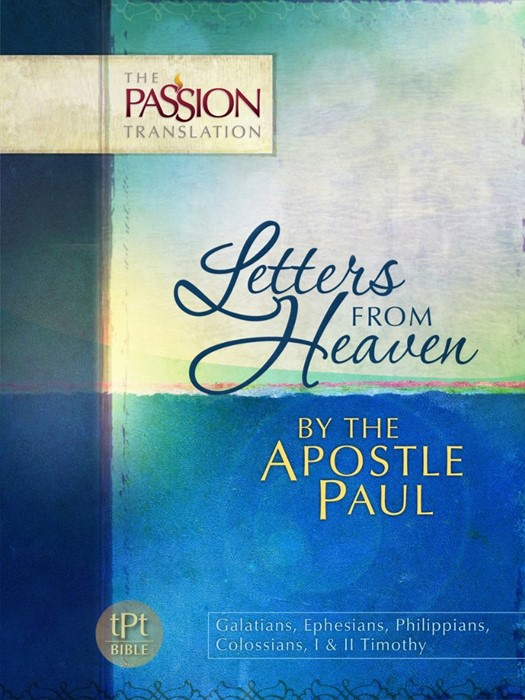 Passion Translation, The: Letters From Heaven (Paperback)