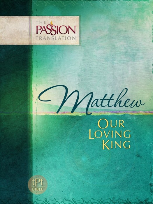Passion Translation, The: Matthew (Paperback)