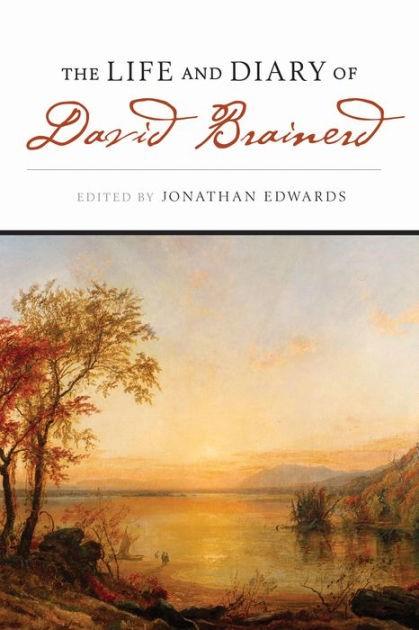 Life & Diary Of David Brainerd (Paperback)