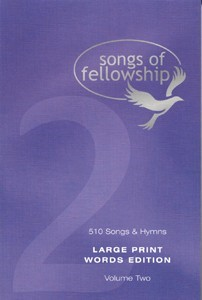 Songs Of Fellowship: Large Print Book 2 (Hard Cover)