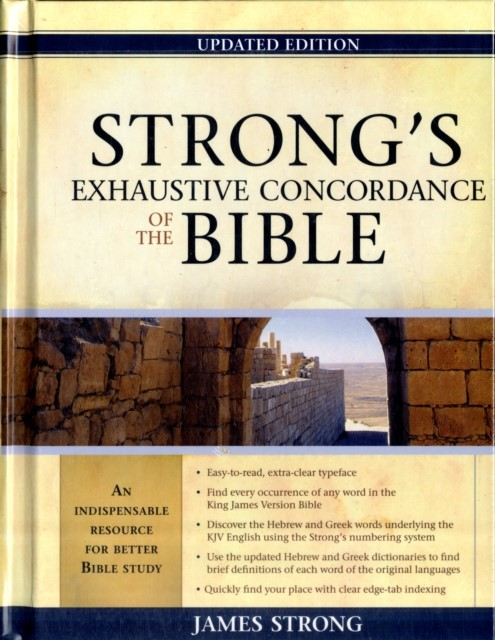 Strong's Exhaustive Concordance Of The Bible, Updated Ed (Hard Cover)