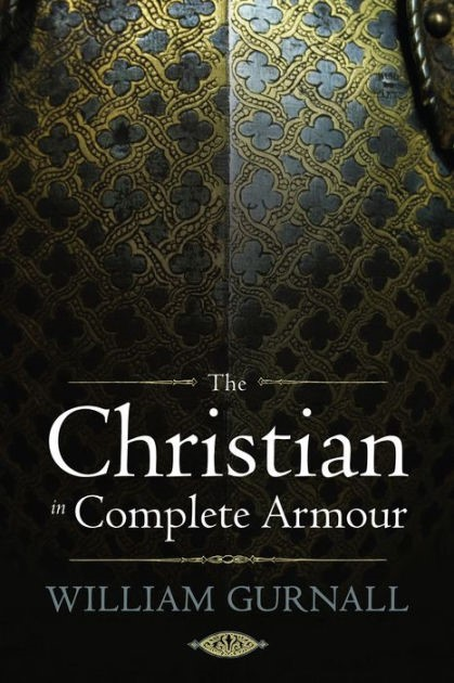 Christian In Complete Armour (Hard Cover)
